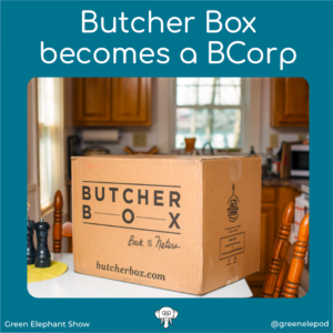 Butcher Box becomes a BCorp