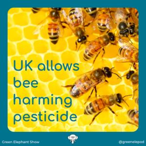 Bee harming pesticides