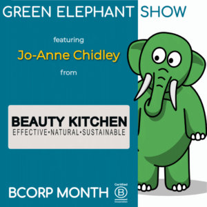 B Corps Month 2021 - Interview with Jo Chidley from Beauty Kitchen