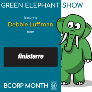 B Corp Month 2021 Interview - Debbie Luffman from Finisterre
