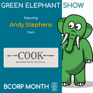 B Corp Month 2021 Interview - Andy Stephens from COOK