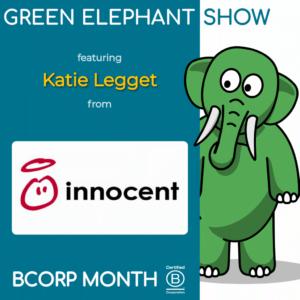 B Corp Month 2021 Interview - Katie Leggett from Innocent Drinks