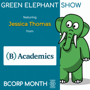 B Corp Month 2021 Interview - Jessica Thomas from B Academics