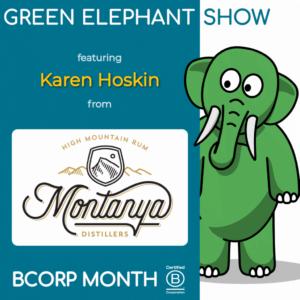 B Corp Month 2021 Interview - Karen Hoskin from Montanya Rum Distillers