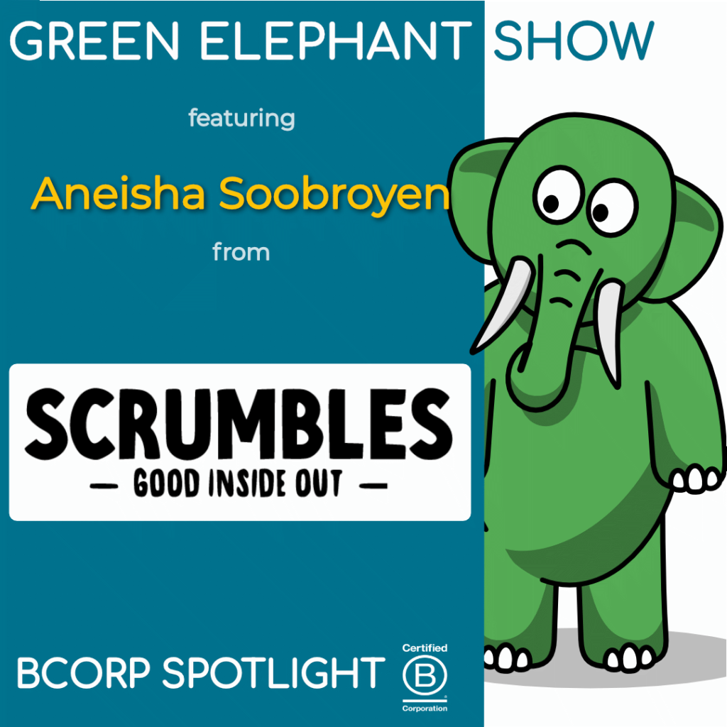 B Corp Interview with Aneisha Soobroyen from Scrumbles