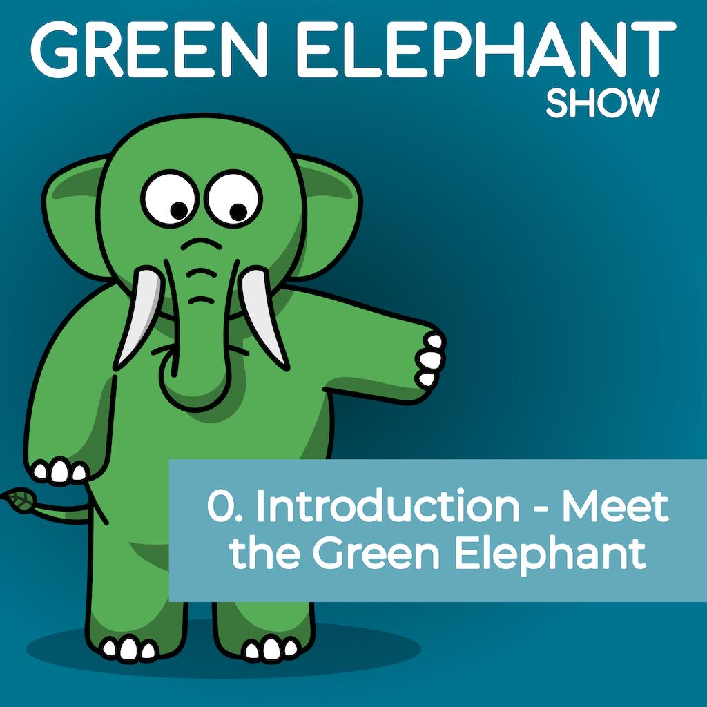 Green Elephant Episode 0 image