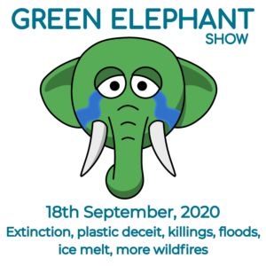 Green Elephant Show No 15 covering the latest sustainability news