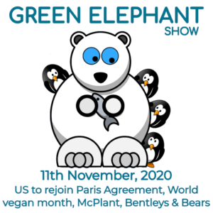 Green Elephant Show No 22 covering the latest sustainability news