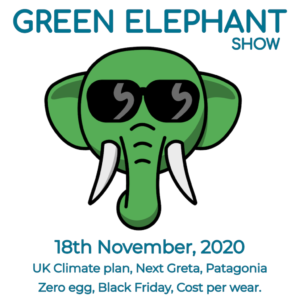 Green Elephant Show No 23 covering the latest sustainability news