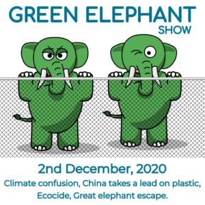 Green Elephant Show No 25 covering the latest sustainability news
