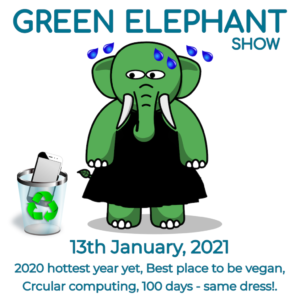 Green Elephant Show No 31 covering the latest sustainability news