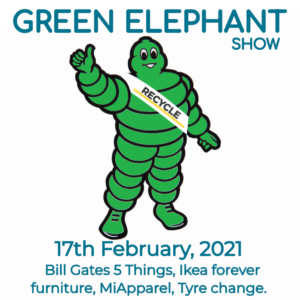 Green Elephant Show No 36 covering the latest sustainability news