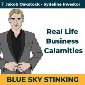 Real life business calamities