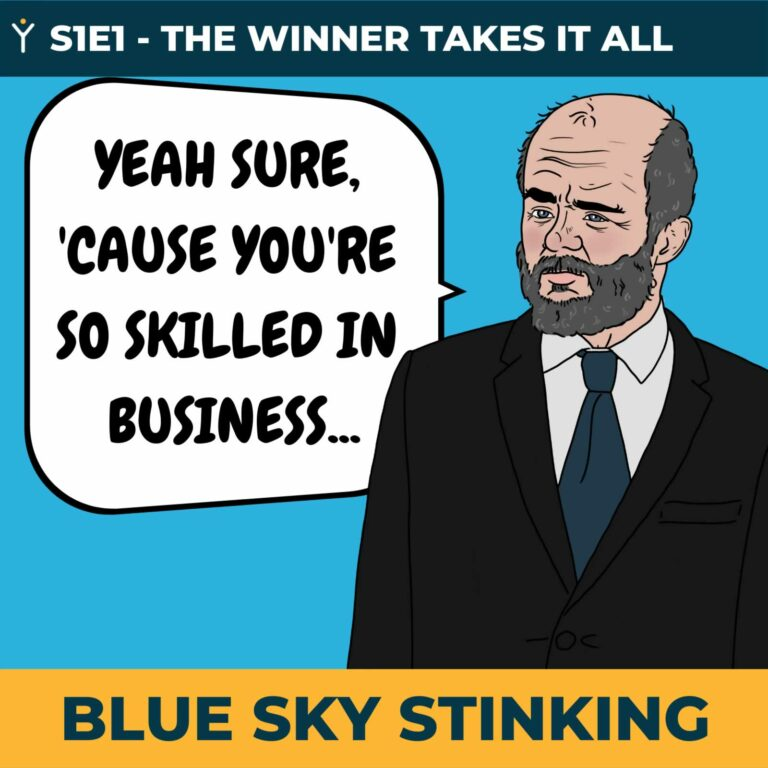 Blue Sky Stinking Episode 1