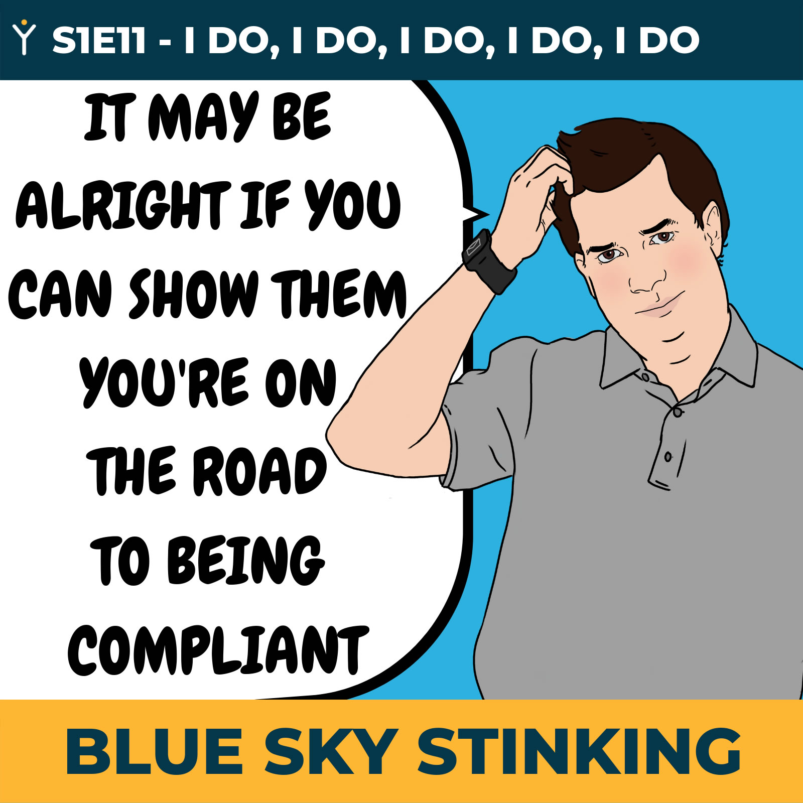 Blue Sky Stinking Episode 11 - Business Regulation