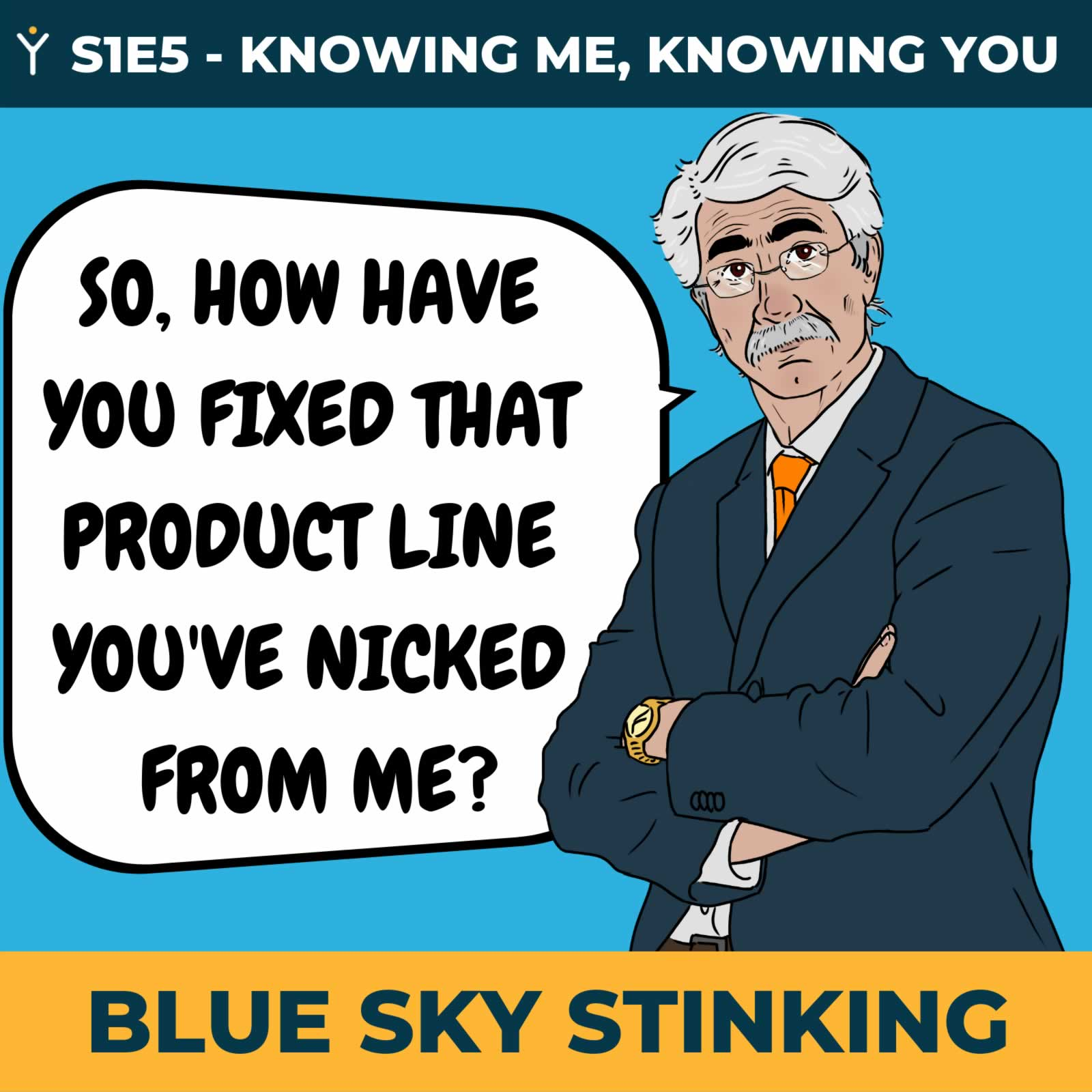 Blue Sky Stinking Episode 5 - Privacy Rules