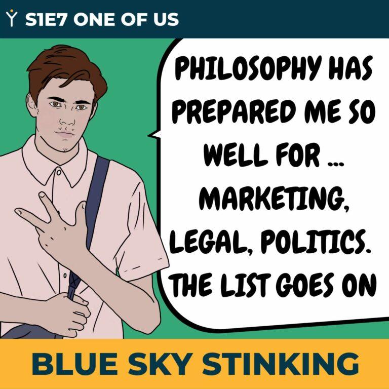 Blue Sky Stinking Episode 7